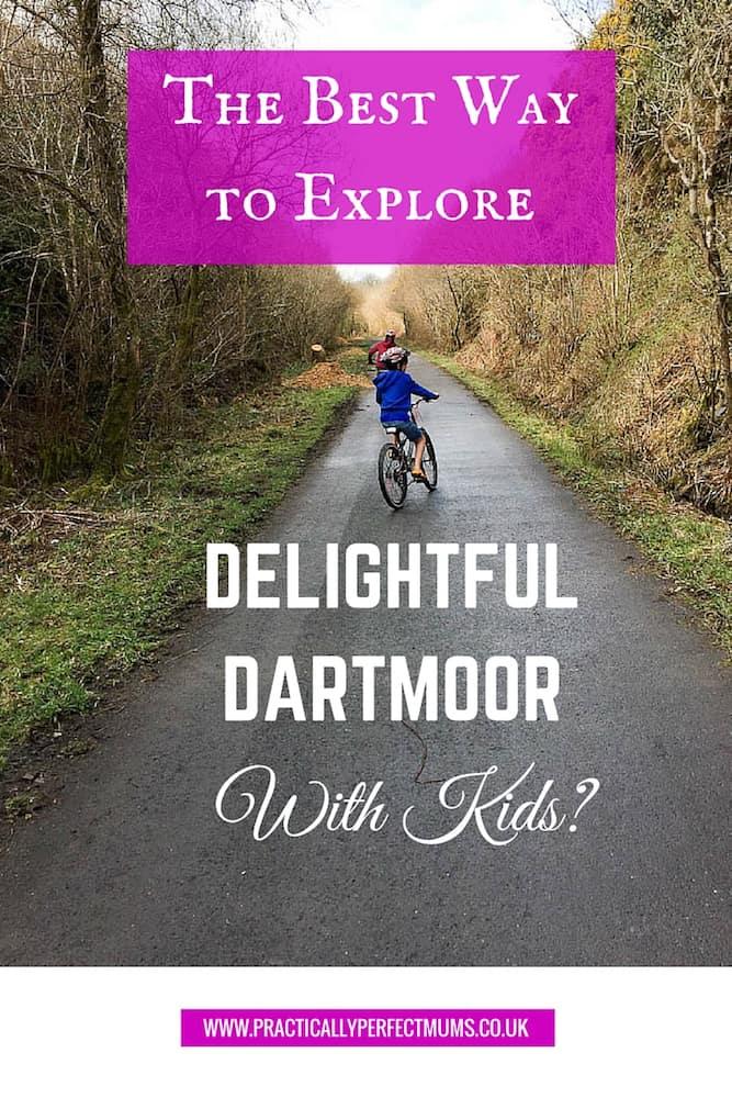 The best way to explore Delightful Dartmoor with Kids? Explore Dartmoor, Visit Dartmoor 2016