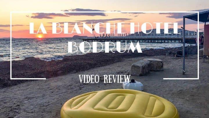 La Blanche Hotel, Turgutreis, Bodrum, Turkey. Hotel guide and room tour video #TIMEFORBODRUM