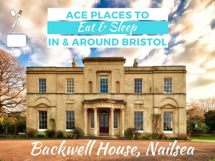 Places to eat and sleep - Backwell House Bristol