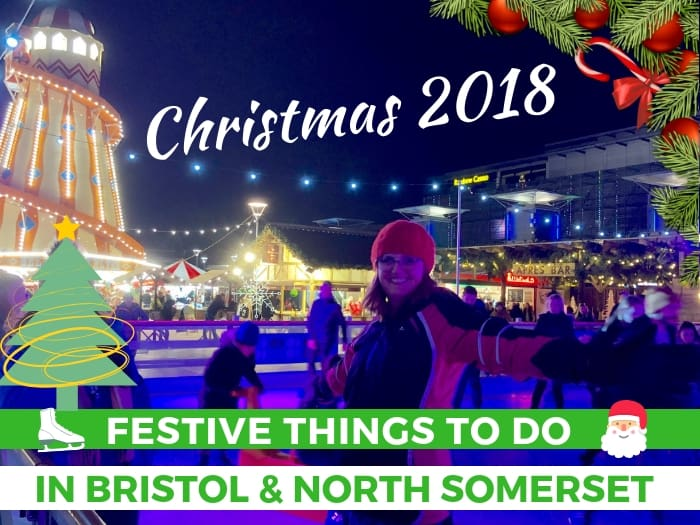 Great guide to festive events at Christmas in Bristol and North Somerset 2018