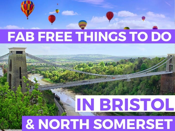 Bristol's Clifton Suspension Bridge with hot air balloons: Huge round up of fab free places to go and things to do in Bristol and North Somerset this summer 2021.